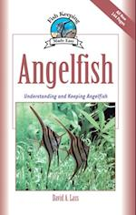 Angelfish (Fish Keeping Made Easy)