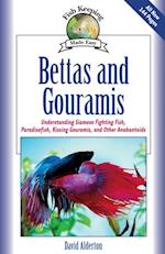 Bettas and Gouramis (Fish Keeping Made Easy)