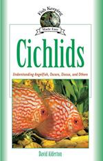 Cichlids (Fish Keeping Made Easy)