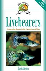 Livebearers (Fish Keeping Made Easy)
