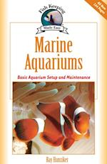 Marine Aquariums (Fish Keeping Made Easy)