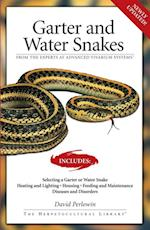 Garter Snakes and Water Snakes (The Herpetocultural Library)