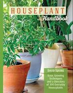 The Houseplant Handbook