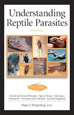 Understanding Reptile Parasites (Advanced Vivarium Systems)