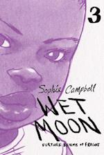 Wet Moon Book Three (New Edition)