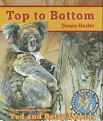 Top to Bottom Down Under (Adventures Around the World)