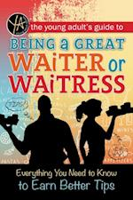 Young Adult's Guide to Being a Great Waiter and Waitress