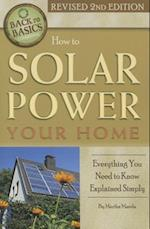 How to Solar Power Your Home (Back to Basics)
