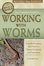 The Complete Guide to Working With Worms