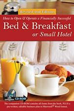 How to Open a Financially Successful Bed & Breakfast or Small Hotel (How to Open and Operate a Financially Successful..)