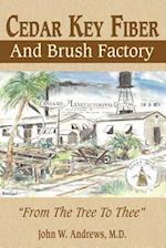 Cedar Key Fiber and Brush Factory