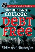 The Young Adult's Guide to Graduating College Debt-Free (Young adult)