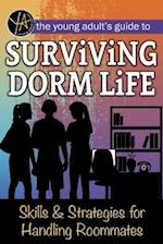 The Young Adults Guide to Surviving Dorm Life