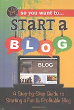 So You Want to Start a Blog af Rebekah Sack