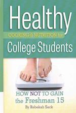 Healthy Cooking & Nutrition for College Students