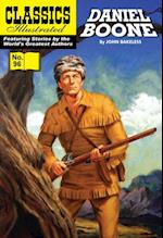Daniel Boone: Master of the Wilderness (Classics Illustrated)