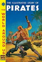 Pirates (Classics Illustrated World Around Us)