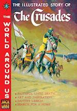 Crusades (Classics Illustrated World Around Us)