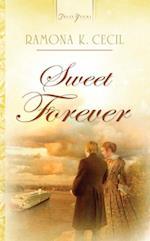 Sweet Forever af Ramona K. Cecil