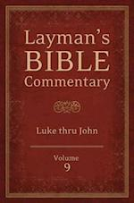 Luke & John (Layman's Bible book commentary, nr. 9)