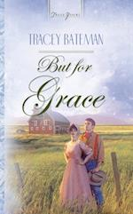 But For Grace