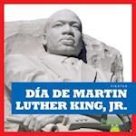 Dia de Martin Luther King Jr. (Martin Luther King Jr. Day)