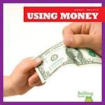 Using Money (Money Smarts)