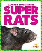 Super Rats (Natures Superheroes)