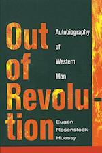 Out of Revolution af Eugen Rosenstock-Huessy