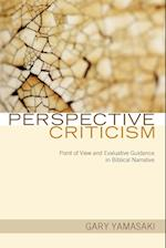 Perspective Criticism: Point of View and Evaluative Guidance in Biblical Narrative