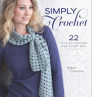 Simply Crochet af Robyn Chachula