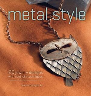 Metal Style af Karen Dougherty