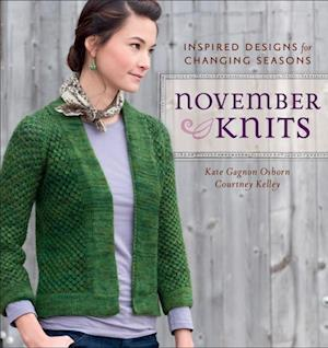 November Knits af Courtney Kelley, Kate Gagnon Osborn, Courtney Kelly
