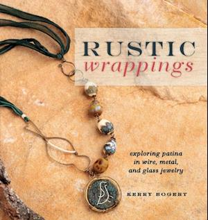 Rustic Wrappings af Kerry Bogert