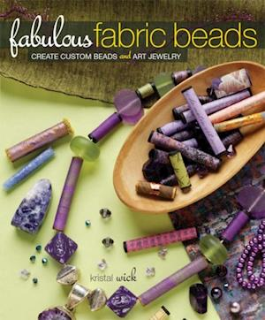 Fabulous Fabric Beads af Kristal Wick