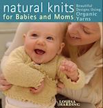 Natural Knits for Babies and Moms af Louisa Harding