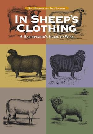 In Sheep's Clothing; Paperbound af Nola Fournier, Elisabeth Fournier