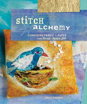 Stitch Alchemy af Kelli Perkins