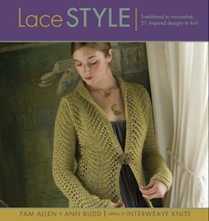 Lace Style af Pam Allen, Ann Budd