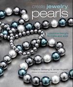 Create Jewelry Pearls af Marlene Blessing, Jaime Hogsett