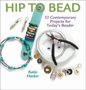 Hip to Bead af Katie Hacker