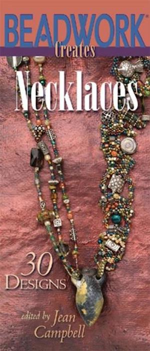 Beadwork Creates Necklaces af Jean Campbell