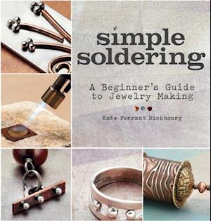 Simple Soldering af Kate Ferrant Richbourg