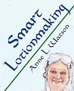 Smart Lotionmaking (Smart Soap Making, nr. 3)