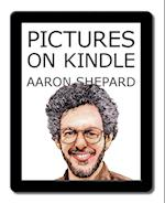 Pictures on Kindle (Kindle Publishing, nr. 2)