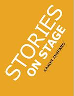 Stories on Stage: Children's Plays for Reader's Theater (or Readers Theatre), With 15 Scripts from 15 Authors, Including Louis Sachar, Nancy Farmer, R