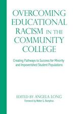 Overcoming Educational Racism in the Community College (Innovative Ideas for Community Colleges)