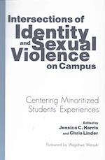 Intersections of Identity and Sexual Violence on Campus