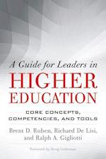 A Guide for Leaders in Higher Education