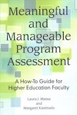 Meaningful and Manageable Program Assessment